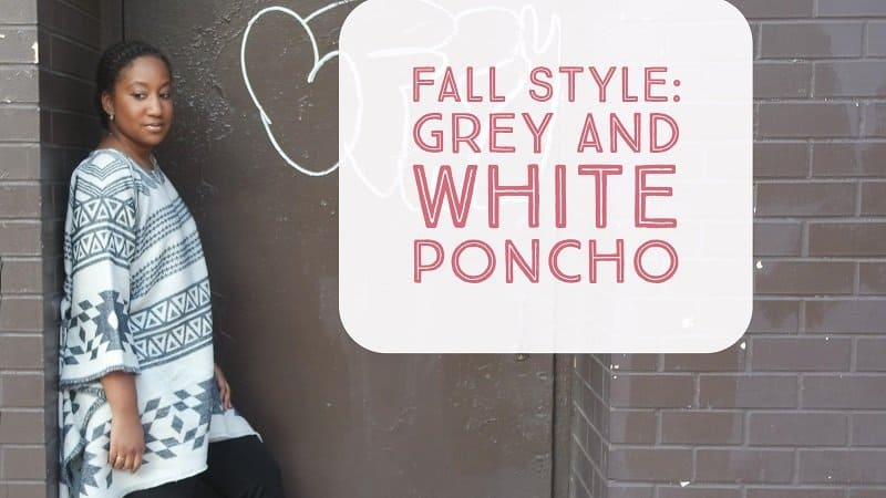 Fall Style Grey and White Poncho