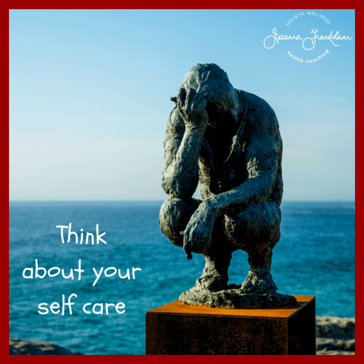 Think about your self care