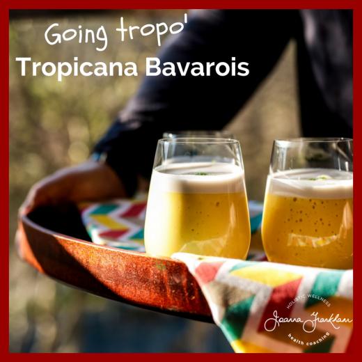 Tropicana Bavarois