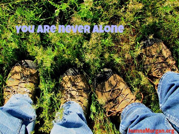 Never Alone by Joanna Morgan 5-22-13
