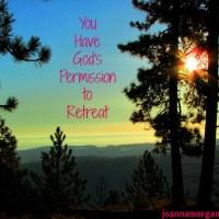 Permission to Retreat