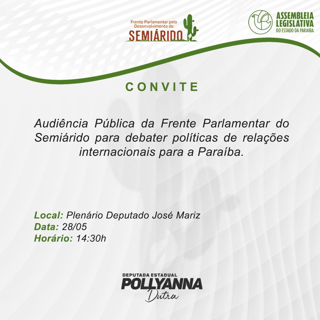Frente Parlamentar do Semiárido promove debate sobre as políticas de relações internacionais para a PB* _Reunião acontecerá na terça-feira (28), na Assembleia Legislativa_