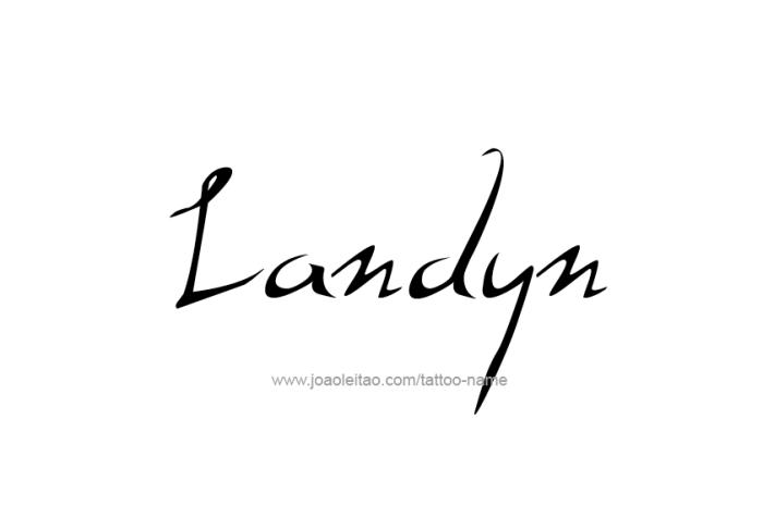 Tattoo Design  Name Landyn