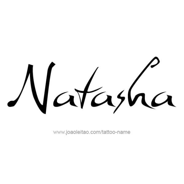 natasha archives tattoos with names. Black Bedroom Furniture Sets. Home Design Ideas