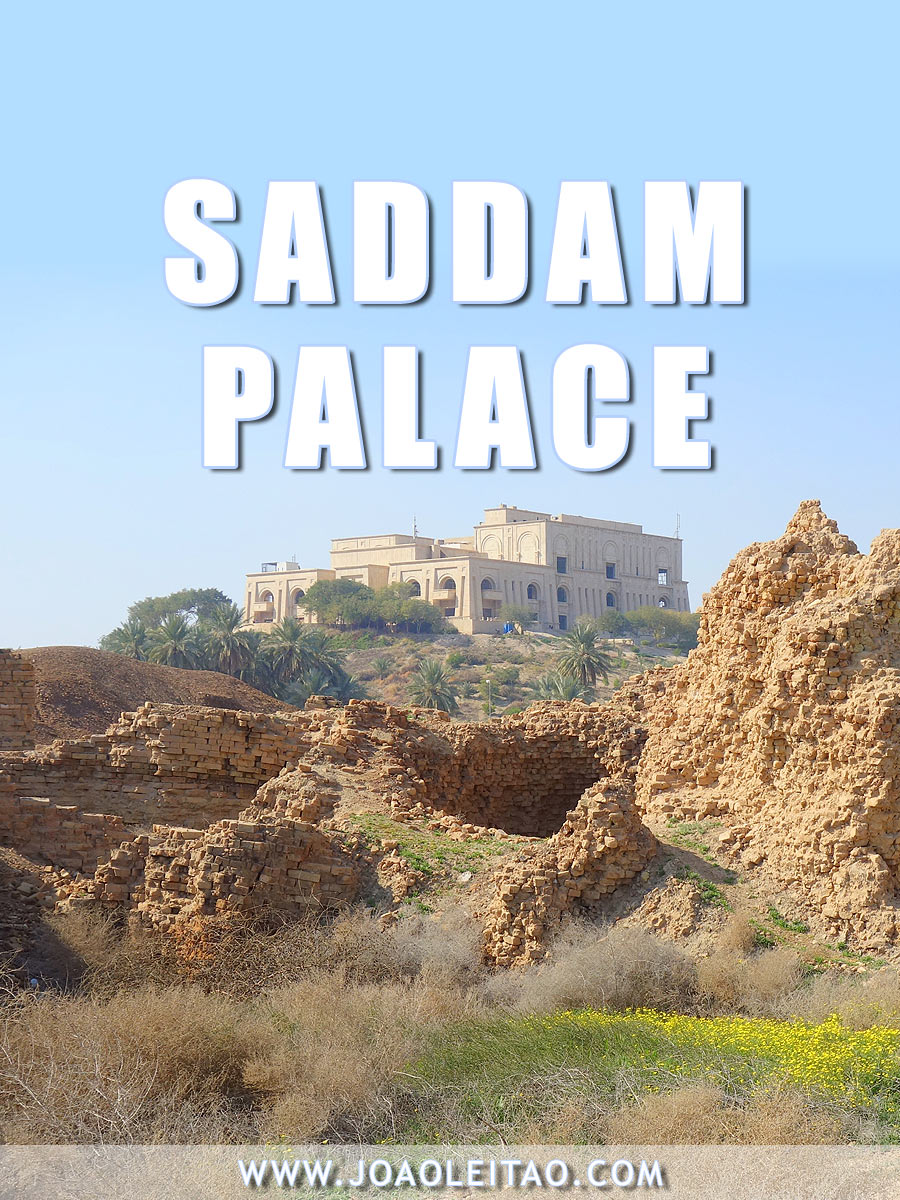The abandoned Summer Palace of Saddam Hussein and the ruins of Babylon