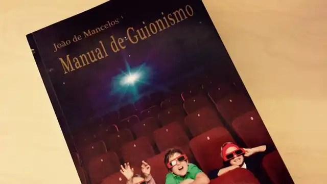 """You are currently viewing """"Manual de Guionismo"""" de João de Mancelos"""