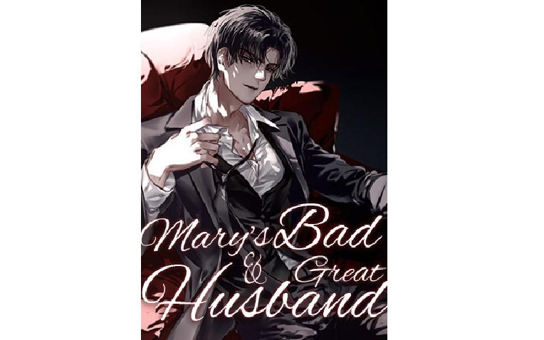 Mary's Bad & Great Husband