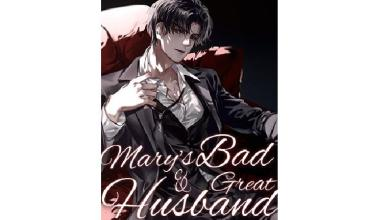 Photo of Chapter 395 – 396: Mary's Bad & Great Husband