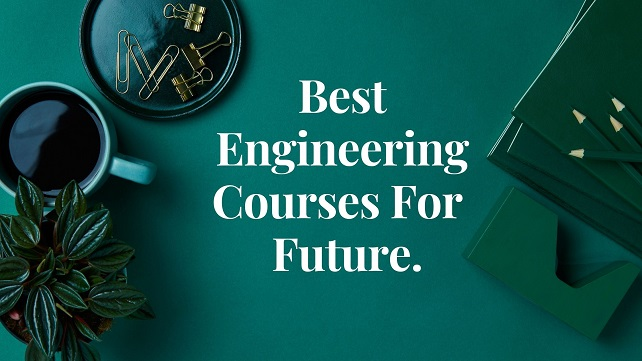 light green background with white text words Best Engineering Courses For Future