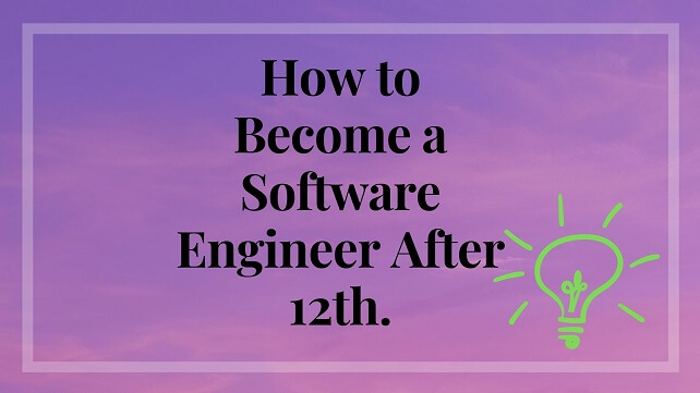 light purple background with word text How to Become a Software Engineer After 12th.