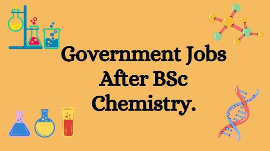 Light orange backround color with black text words Government Jobs After BSc Chemistry.
