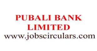 PUBALI BANK LIMITED PUBALI BANK LIMITED | 2018 Job Circular | Bank Jobs