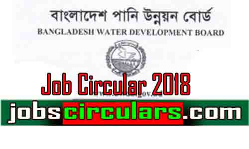 Bangladesh Water Development Board | 2018 Job Circular-www.bwdb.Gov.bd