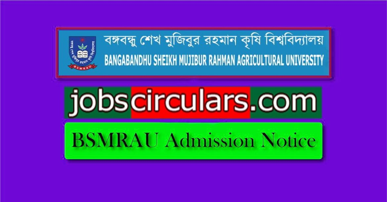 Bangabandhu Sheikh Mujibur Rahman Agricultural University Admission Notice 2018
