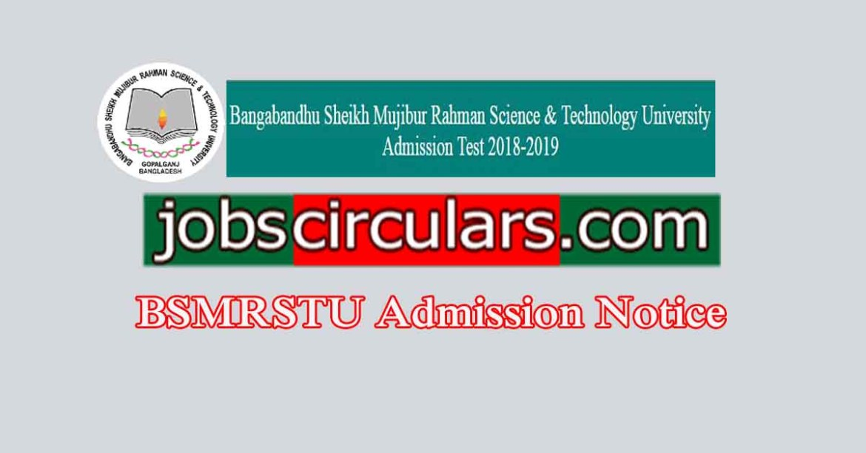 Bangabandhu Sheikh Mujibur Rahman Science & Technology University BSMRSTU Admission Circular 2018-19