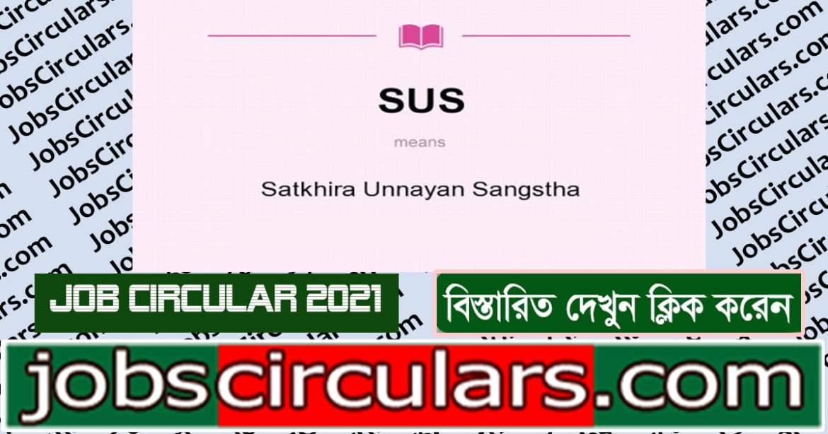 Satkhira Unnayan Sangstha (SUS)_Finance Cum Procurement Officer