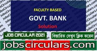 Faculty Based Recent Govt. Bank Job Solution