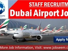 Dubai Airport Jobs DXB UAE Career Vacancies for Freshers Urgent Staff Recruitment