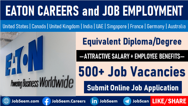 EATON Careers Urgent Staff Hiring in Eaton Center Job Vacancies