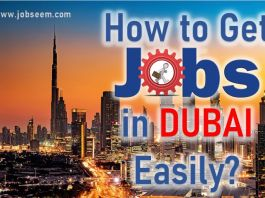 How to Get Jobs in Dubai Easily