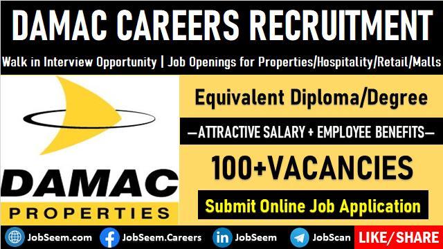 Damac Careers Opening Urgent Damac Properties Jobs and Recruitment