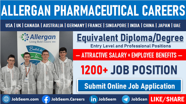 Allergan Careers Employment and Job Vacancies Multiple Job Openings and Recruitment