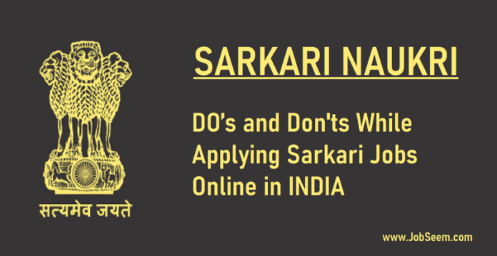 DO's and Don'ts While Applying Sarkari Jobs Online