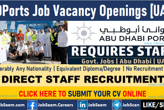 ADPorts Careers Opening and Staff Recruitment, Abu Dhabi Ports Job Vacancies in UAE