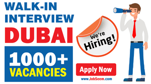 Walk in Interview Jobs in Dubai UAE