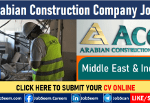Arabian Construction Co. LLC Careers ACC Job Vacancies and Staff Recruitment