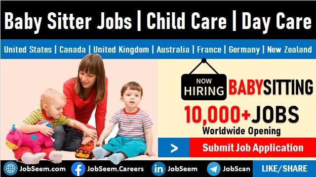 1000 Urgent Baby Sitter Jobs Near Me Find Vacancies Hiring 2021