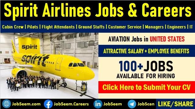 Spirit Airlines Careers Pilot, Cabin Crew, Flight Attendant Job Vacancy and Ground Staff Recruitment