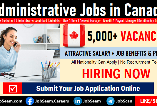 Administrative Jobs in Canada Admin Assistant to Officer and Administrator Careers and Job Vacancies