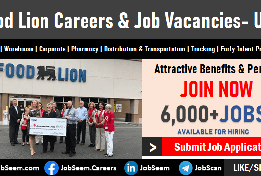 Food Lion Careers and Employment Opportunities Submit Job Application for Latest Vacancy Openings
