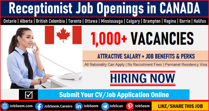Part-time, Full-Time Receptionist Jobs in Canada for Foreigners– Toronto, Mississauga, Vancouver, Brampton, Calgary, Ottawa