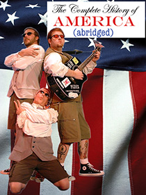 The Complete History of America (abridged) poster