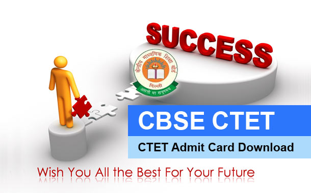 CBSE CTET Admit Card 2016 Available for Download