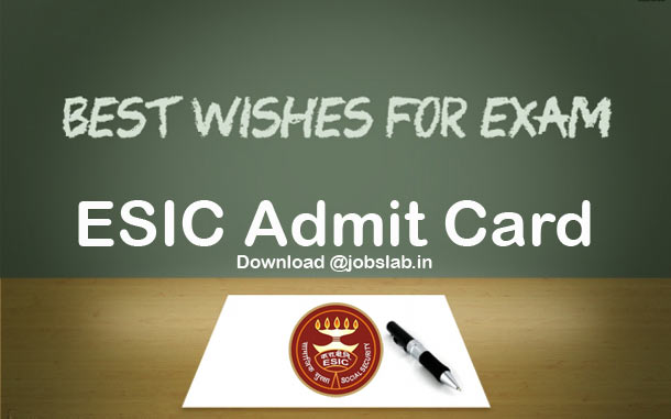 ESIC Admit Card Available for Download