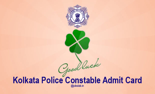 Kolkata Police Constable Admit Card 2016 Available for Download