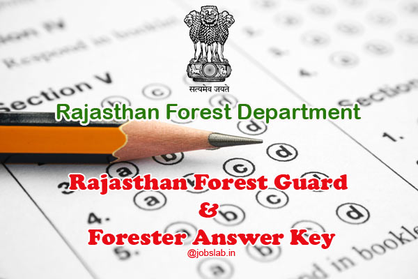 Rajasthan Forest Guard Answer Key 2016 – Forester Key Answers @rajforest.nic.in