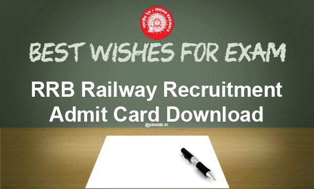 RRB Admit Card 2016 Download Railway Recruitment Call Letter For Non Technical Posts Exam