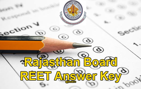 REET Answer Key 2015-16 Level 1, 2 Set Wise Paper Solutions