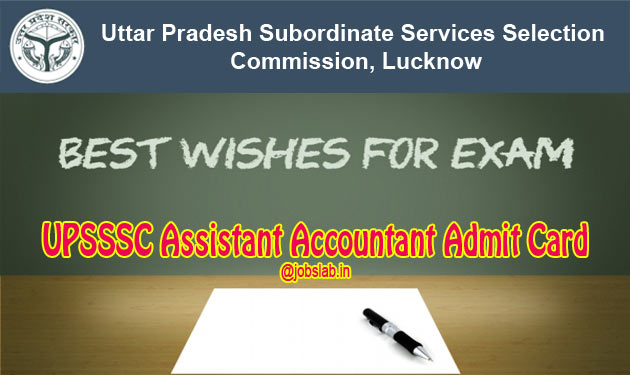 UPSSSC Assistant Accountant Admit Card 2016 Available