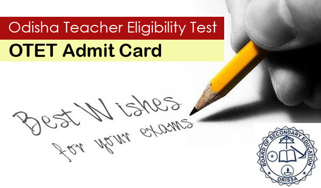OTET Admit Card 2016 Download Odisha TET Hall Ticket