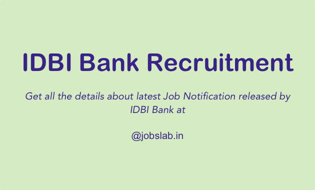 IDBI Bank Recruitment Notification - Apply online for IDBI Recruitment