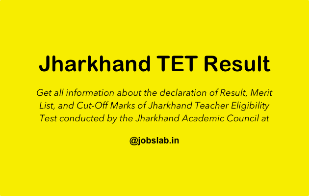 Jharkhand TET Result Check JTET Result or JAC TET Result, Merit List, and Cut Off Marks