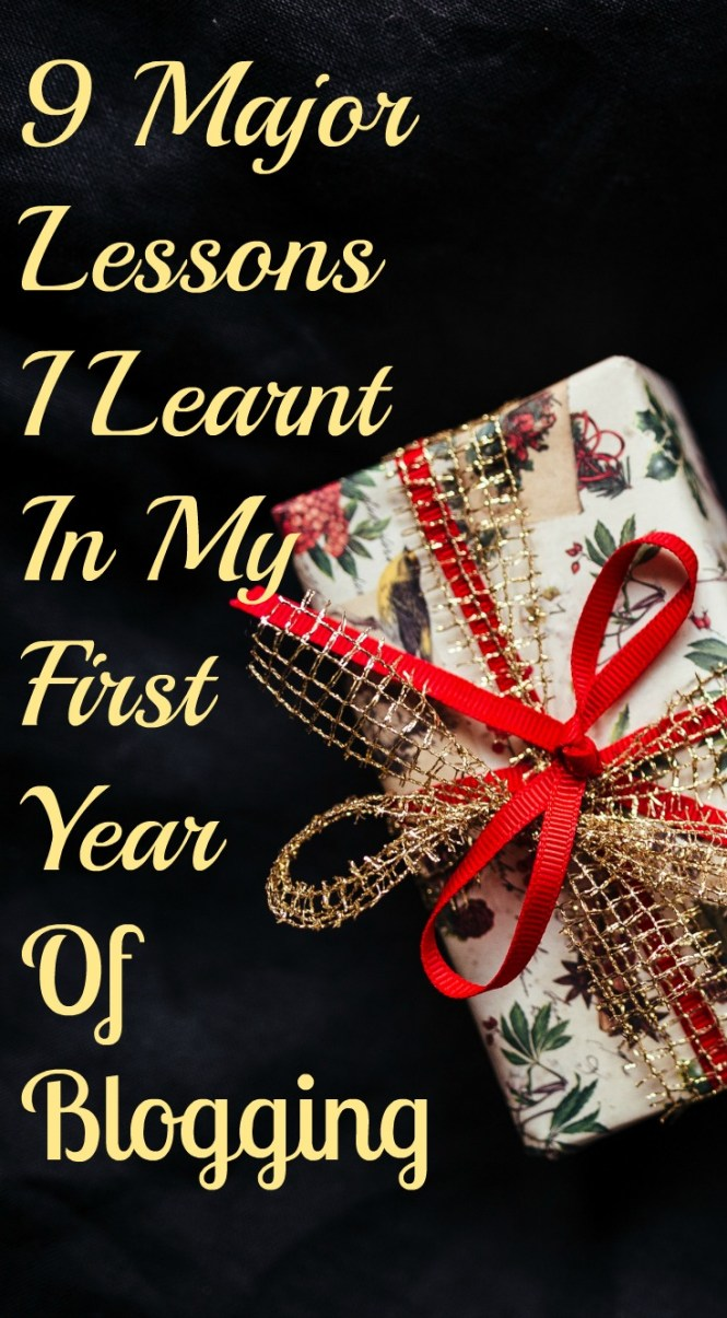 LESSONS I'VE LEARNT IN ONE YEAR BLOGGING