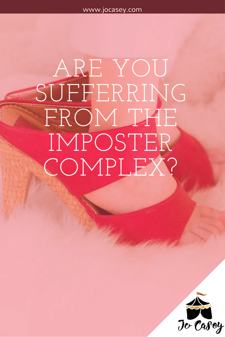 Are you suffering from the Imposter Complex? What it is and how to beat it