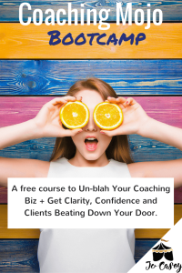a free course to un-blah your coaching biz + get clarity, confidence and clients beating a path to your door