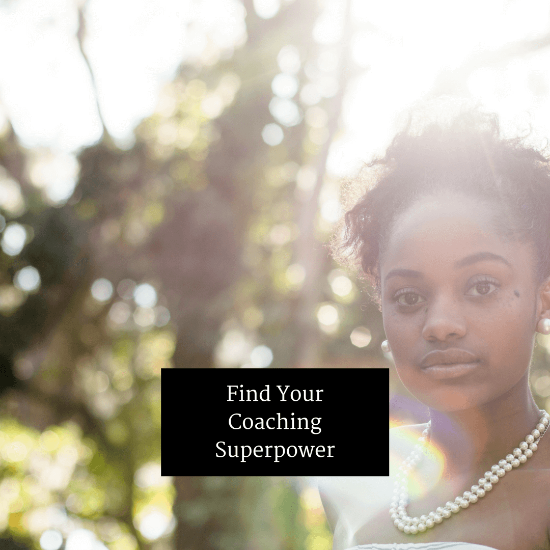 Find Your Coaching Superpower